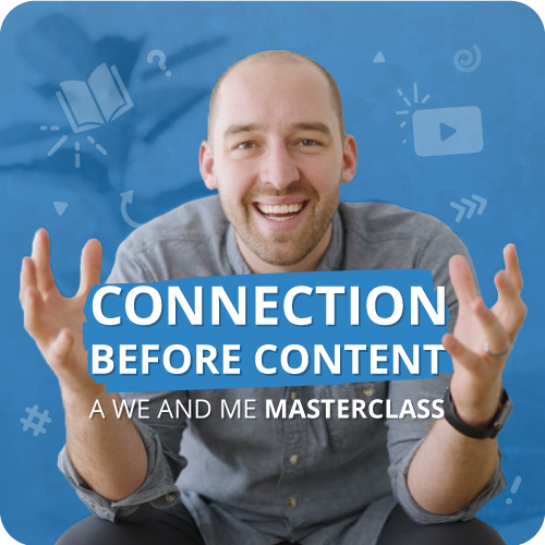Connection Before Content Masterclass